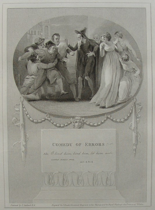 The engraving of Comedy of Errors by William Shakespeare.  Painted by the artist painter Thomas Stothard RA, Engraved by James Heath Engraver.